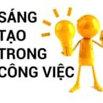 SANG TAO TRONG CONG VIEC